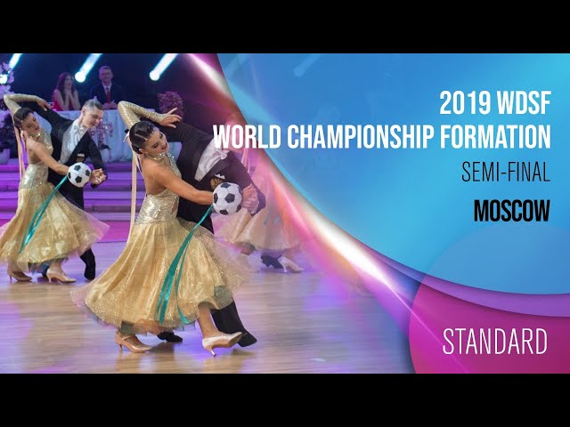 2019 WDSF World Championship Formation Standard Moscow Semi-final