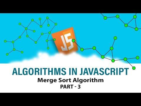 Algorithms In Javascript | Ace Your Interview | Merge Sort Algorithm | Part 3 | Eduonix
