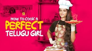 How To Cook a Perfect Telugu Girl | A Satire by Girl Formula | Chai Bisket