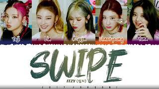 ITZY - 'SWIPE' Lyrics [Color Coded_Han_Rom_Eng]