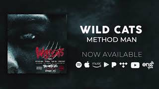 Method Man | Wild Cats Feat. Redman, Hanz On & Streetlife