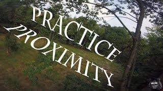 Practice proximity \\ fpv freestyle