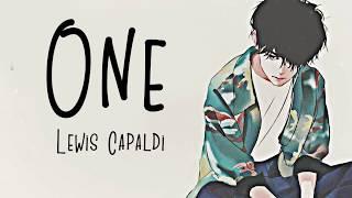 Nightcore → One ♪ (Lewis Capaldi) LYRICS ✔︎