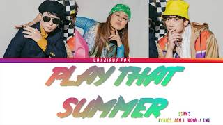 SSAK3 - Play That Summer (Color Coded Lyrics/가사 Han//Rom//Eng)