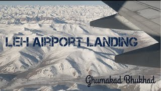 Breathtaking view of landing at Leh Airport || Flying over Himalaya mountains || Ghumakad Bhukhad