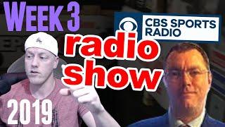 LIVE: Week 3 Fantasy Football Radio Show | CBS Sports Radio 1580am | Start Bench, Waiver Wire, Trade