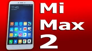 ЧЕСТНЫЙ ОБЗОР Xiaomi Mi Max 2