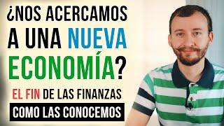 Video: ¿Nos Acercamos A Una Nueva Economía? - Criptomonedas Y El Fin De Las Divisas Tradicionales