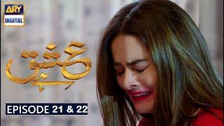 Ishq Hai Episode 21 & 22 Part 1 & Part 2 Promo  Ishq Hai Episode 21  Ishq Hai Episode 22 Ary Digital