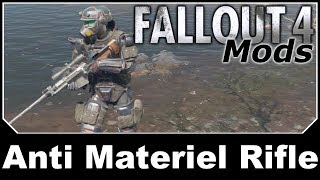 Fallout 4 Mods - Anti Material Rifle