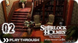 Sherlock Holmes (Video Games) - The Mystery of the Persian Carpet - Pt.2