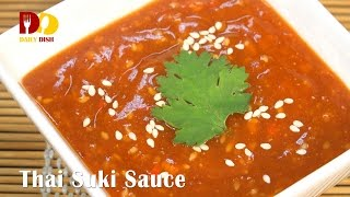 Thai Suki Sauce | Thai Food | Nam Jim Suki | น้ำจิ้มสุกี้