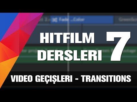 Hitfilm Türkçe Dersleri - Video Geçişleri  ve Transitions [7]