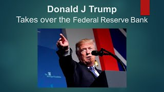 Trump Takes Control of the FED – Leads the way for other countries to follow – Michael Tellinger