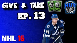 GIVE AND TAKE - EP. 13 (NHL 16) CRUISING THROUGH DIV. 6