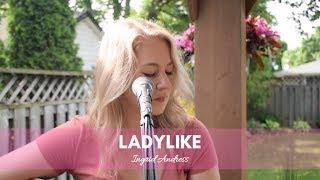 Ladylike - Ingrid Andress