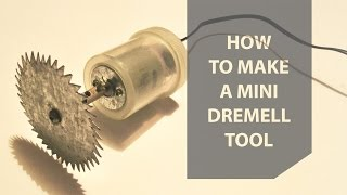 Как Сделать Мини Бормашинку Своими Руками | How To Make a Mini Dremel Tool