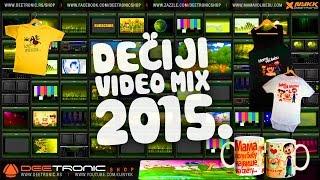 Deciji Video Mix (2015) Mama voli Bebu, Ide Zmija, Njam njam, Azbuka, Glava Ramena, Kad si srecan