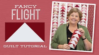 Make A Fancy Flight Quilt With Jenny Doan Of Missouri Star (Video Tutorial)