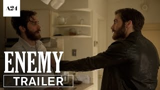 Enemy | Official Trailer HD | A24