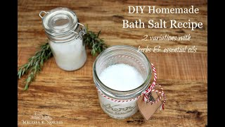 DIY: Homemade Bath Salts 2 Easy Herbal Recipes