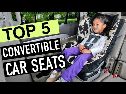 BEST 5: Convertible Car Seats 2018