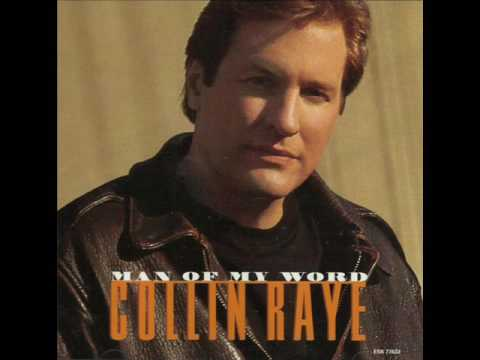 Collin Raye   -   Man Of My Word   ( audio - lyrics )