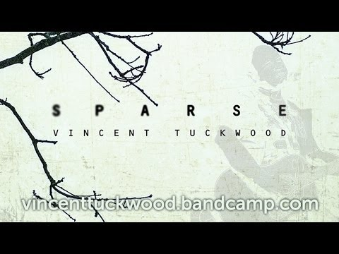 Be Still  - Sparse - Vincent Tuckwood