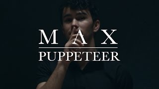 MAX   Puppeteer (OFFICIAL MUSIC VIDEO)