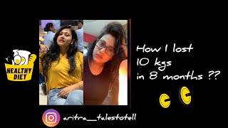 How I lost 10kgs in 8 months?