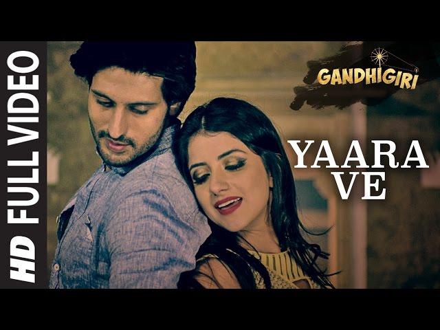 YAARA VE Full Video Song HD   Gandhigiri Movie Songs   Ankit, Sunidhi