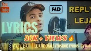 leja re male version lyrics by shivam grover by   - YouTube