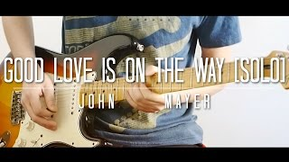 Good Love is on the Way Live Solo Cover - John Mayer - Thiethie