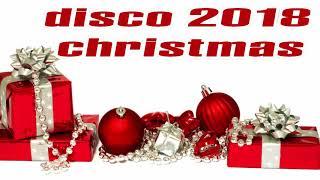 Non-stop Christmas Songs Medley Disco Remix 2018