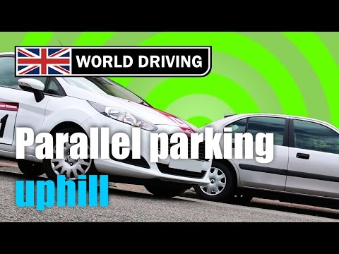 Reverse parking  (parallel parking) uphill
