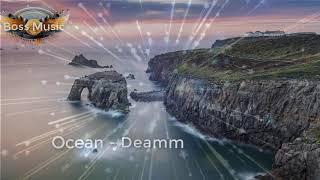 Ocean - Deamn [Boss Music]