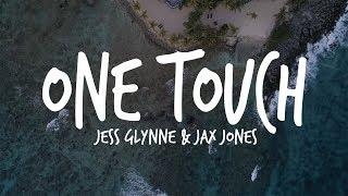 Jess Glynne & Jax Jones   One Touch (Lyrics)