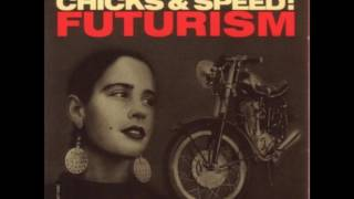 """Lead Into Gold - Faster Than Light(12"""" Version) - Chicks & Speed: Futurism"""