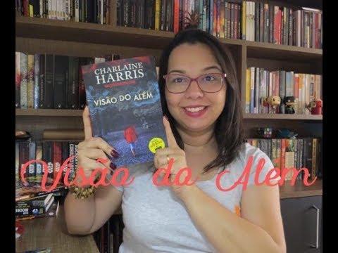 Visão do além  de Charlaine Harris |Editora leya| Leitura Mania