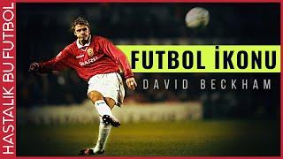 David Beckham Hikayesi | Çağın Ötesinde Bir Adam