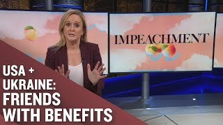 HERE FOR IT: Ukraine and the Trump Impeachment Inquiry (Part 2) | Full Frontal on TBS