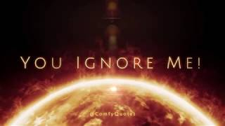 You Ignore Me! ¬ Emotional Whatsapp 30 Seconds Status Video - famous quotes about life