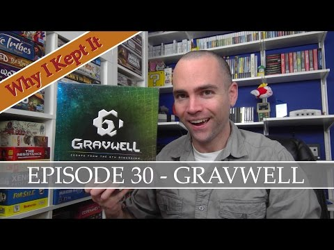 Why I Kept It - Episode 30: Gravwell