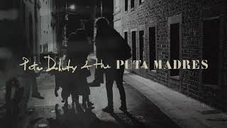 Peter Doherty  & The Puta Madres - Who's Been Having You Over video