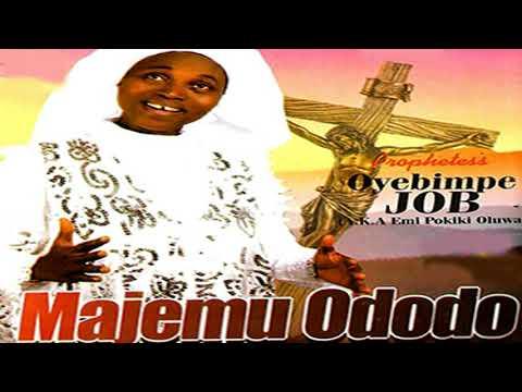 Prophetess Oyebimpe Job - Majemu Ododo - 2019 Yoruba Christian Music  New Release this week