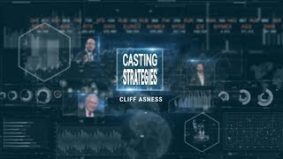 Cliff Asness. El azote del Popular. Casting Strategies
