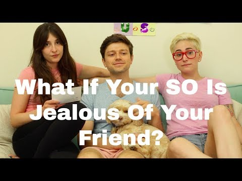 What If Your Partner's Jealous Of Your Friend? / Gaby & Allison