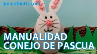 Conejo de Pascua. Manualidad con huevo para niños