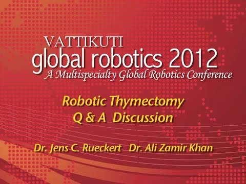 Robotic Thymectomy Q and A Discussion