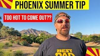 Arizona Weather: Phoenix Weather Tips for Summer | Living in Phoenix Arizona